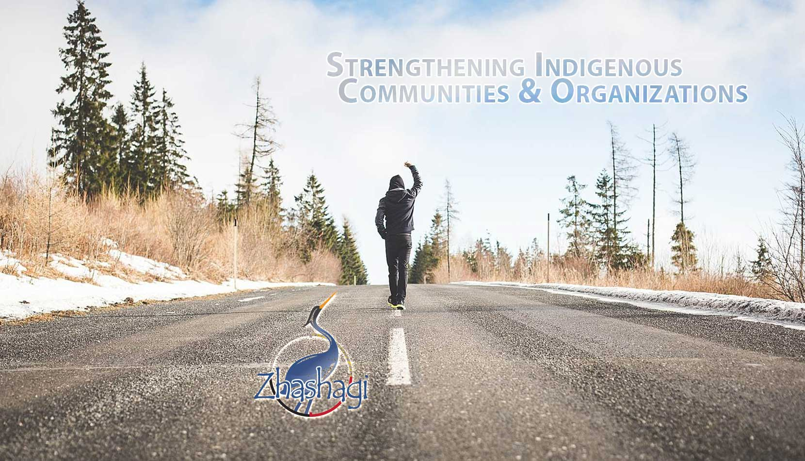 Strengthening Indigenous Communities and Organizations