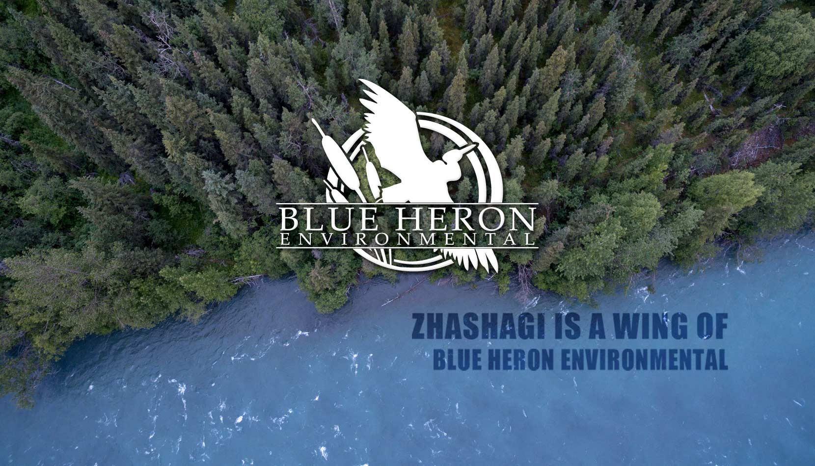 Zhashagi - A Wing of Blue Heron Environmental